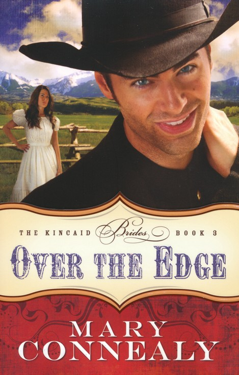 Over the Edge, Kincaid Brides Series #3