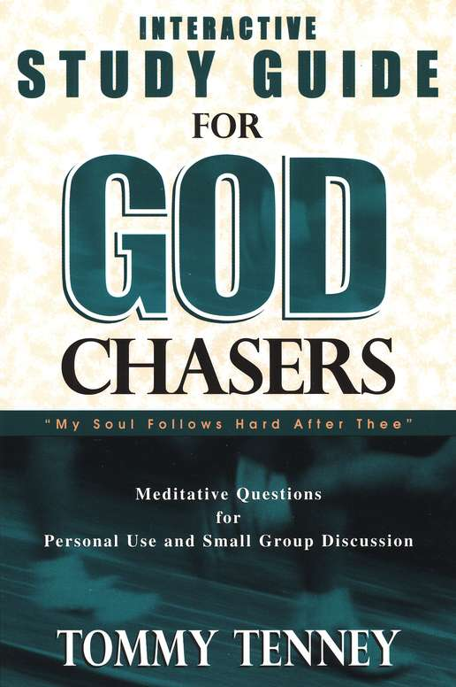 The God Chasers Study Guide