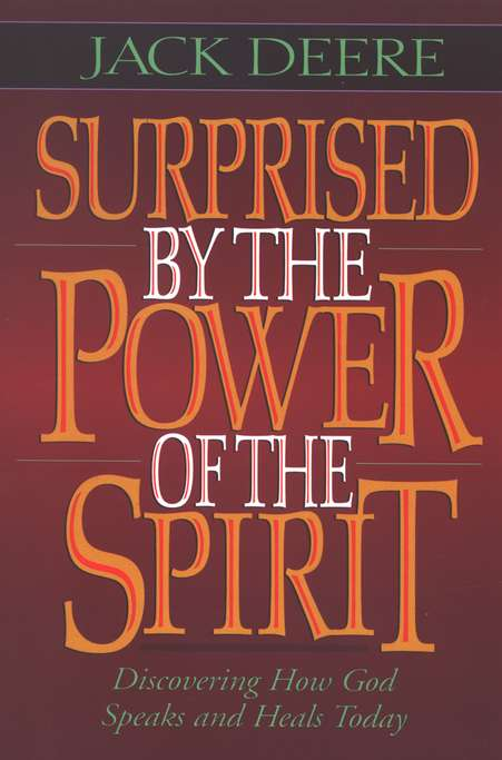 Surprised by the Power of the Spirit, Softcover