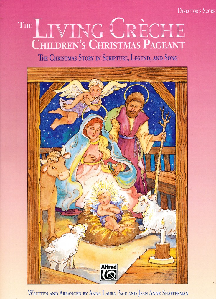 The Living Creche: Children's Christmas Pageant Director's Score