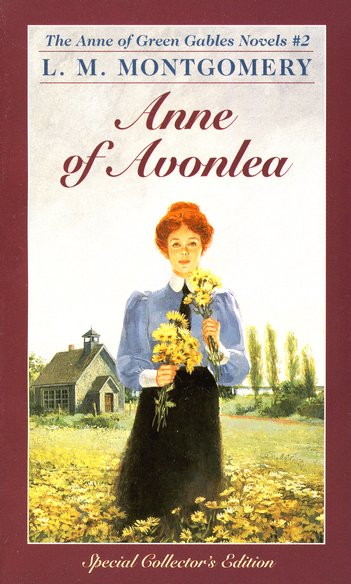 Anne of Green Gables Novels #2: Anne of Avonlea