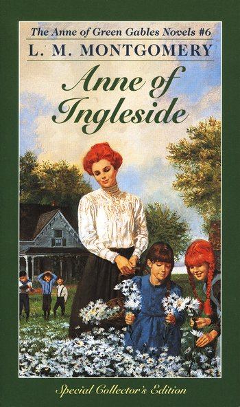 Anne of Green Gables Novels #6: Anne of Ingleside