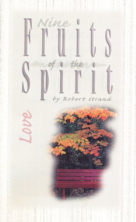 Love: Nine Fruits of the Spirit Series