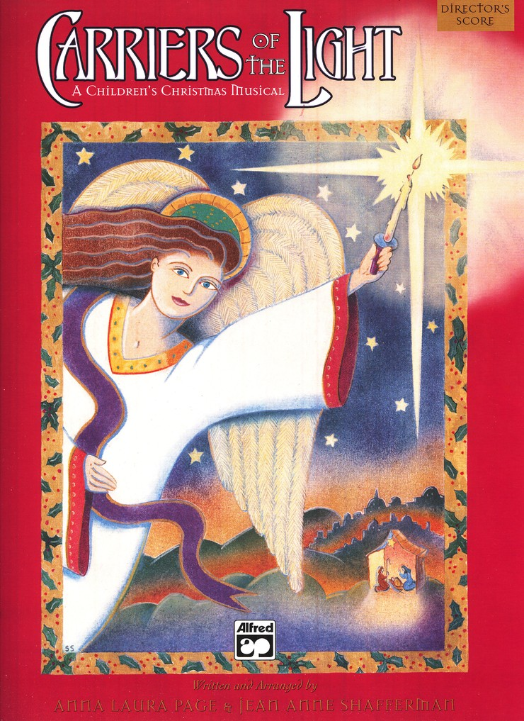 Carriers of the Light: A Children's Christmas Musical, Director's Score