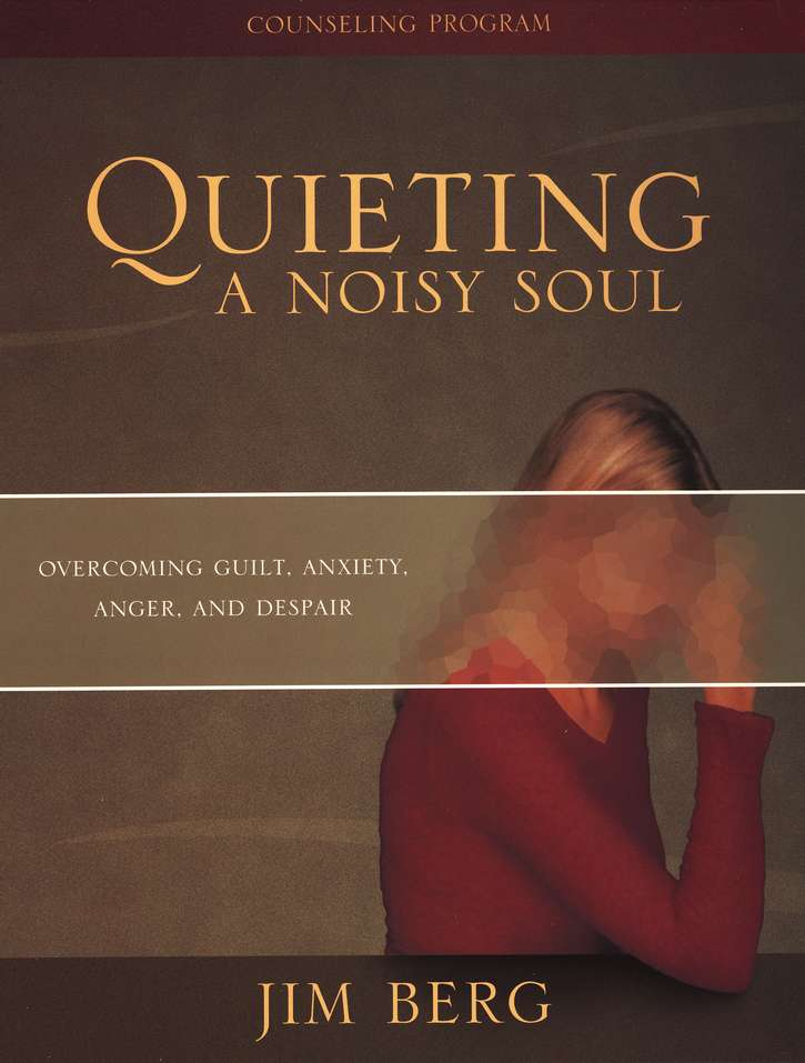 Quieting a Noisy Soul: Counseling Program Kit