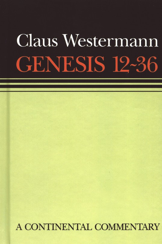 Genesis 12-36, Continental Commentary Series