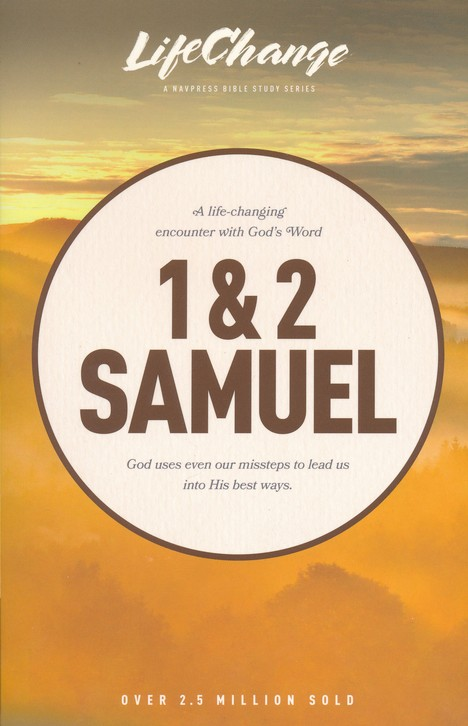 1 & 2 Samuel, LifeChange Bible Study