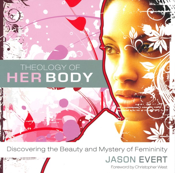 Theology of His/Her Body(Two Books in One Volume)