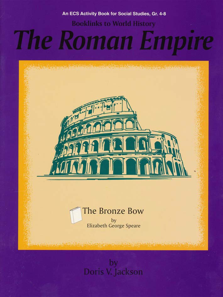 Booklinks to World History-Roman Empire: The Bronze Bow