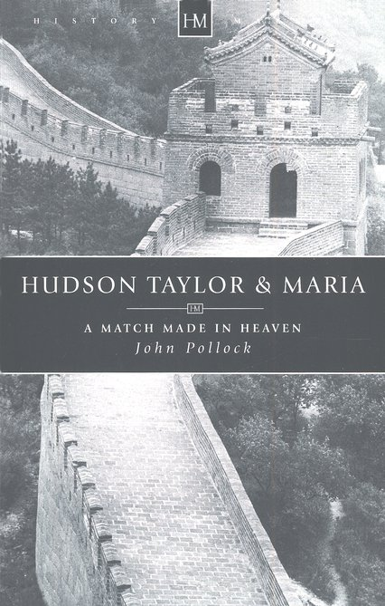 Hudson and Maria: Pioneers in China