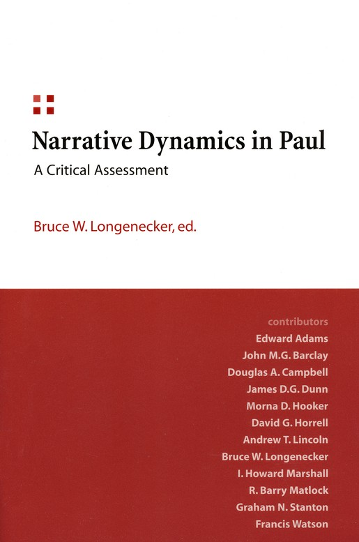 Narrative Dynamics in Paul: A Critical Assessment