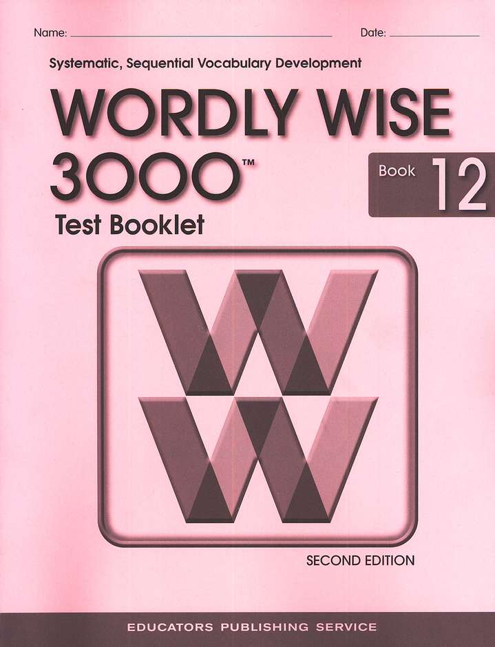 Wordly Wise 3000, Grade 12, Test Booklet with Answer Key