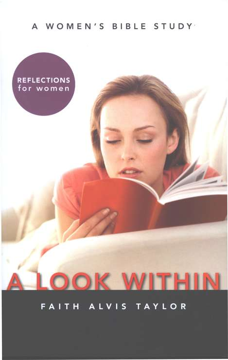 A Look Within: A Women's Bible Study
