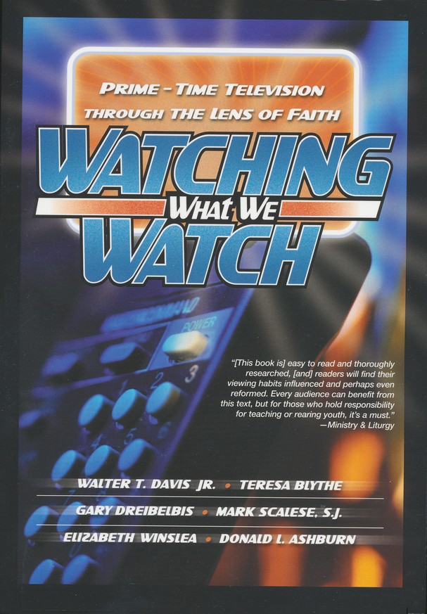 Watching What We Watch: Prime-Time Television through the Lens of Faith