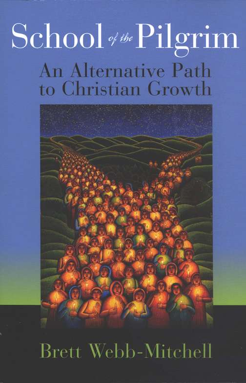 School of the Pilgrim: An Alternative Path to Christian Growth