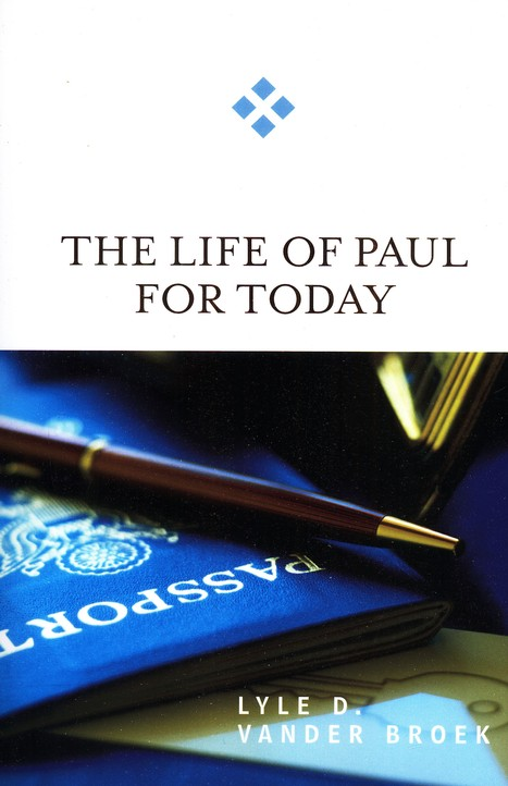 The Life of Paul for Today