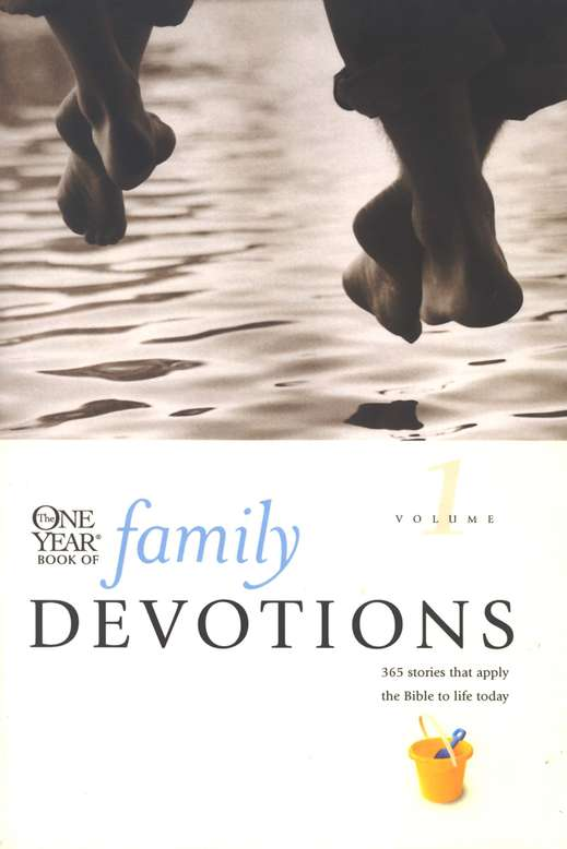 The One-Year Book of Family Devotions, Volume 1