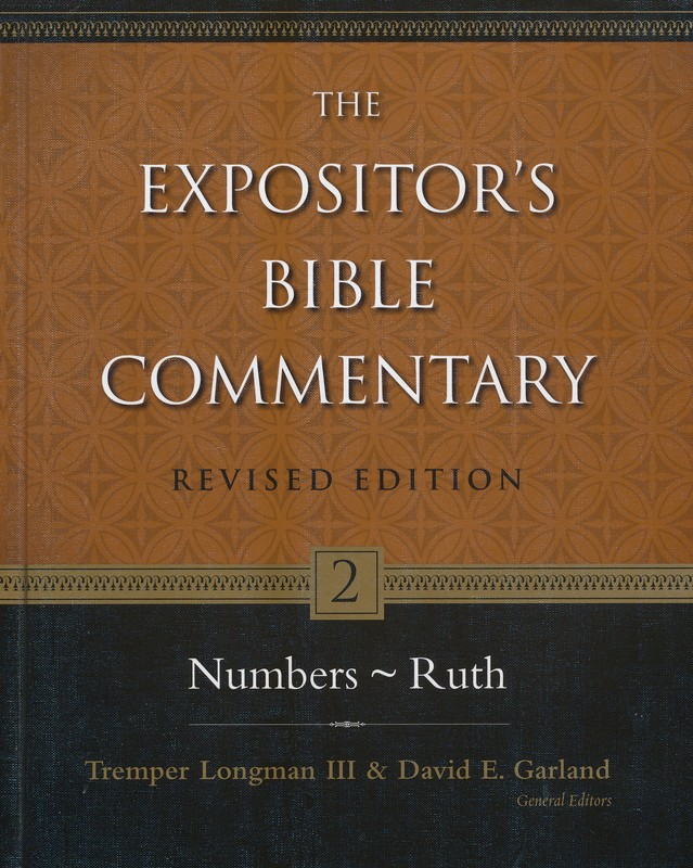 Numbers-Ruth, Revised: The Expositor's Bible Commentary