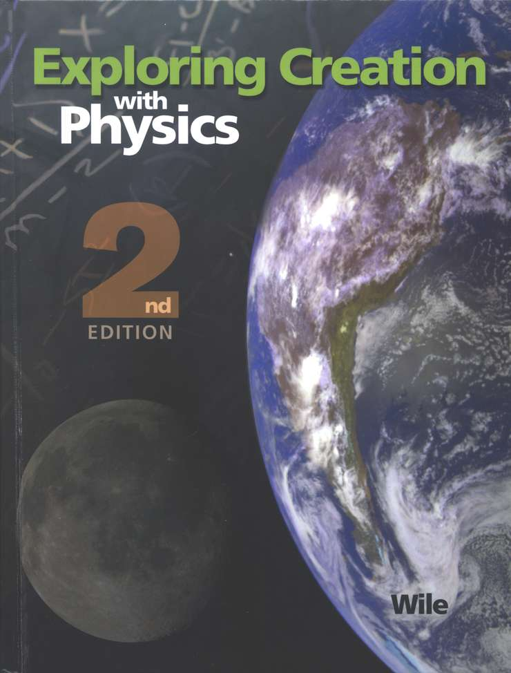 Exploring Creation with Physics (2nd Edition), 2 Volumes