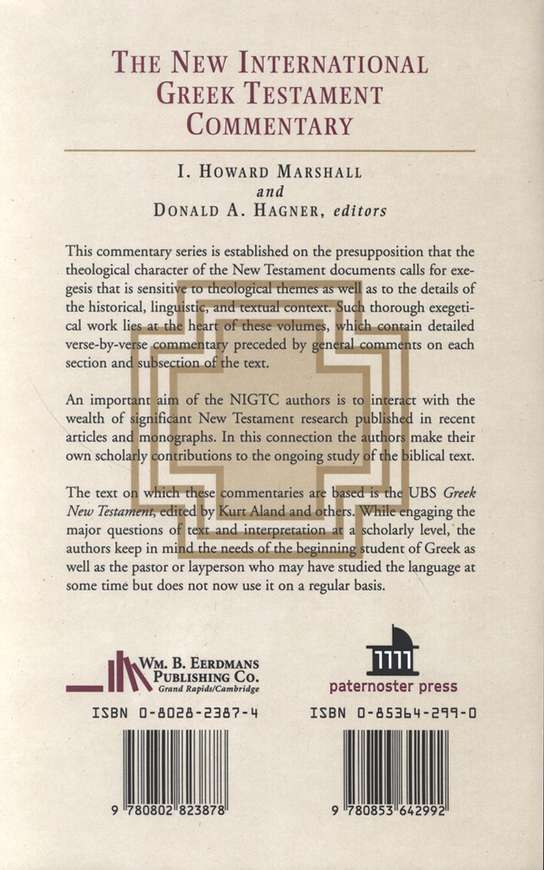 The Epsitle to the Galatians: New International Greek Testament Commentary [NIGTC]