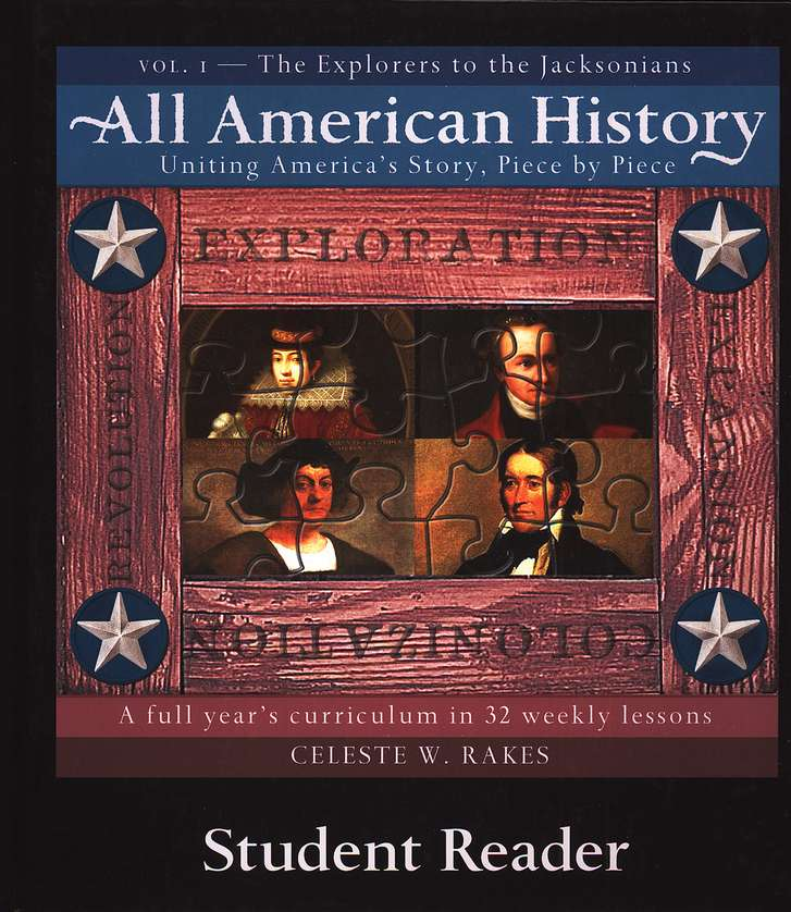 The Explorers to the Jacksonians, Volume 1: All American History