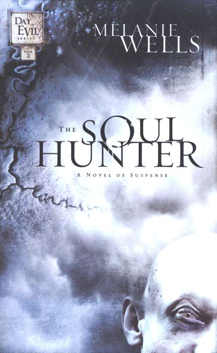 The Soul Hunter, Day of Evil Series #2