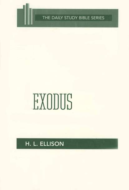 Exodus: New Daily Study Bible [NDSB]