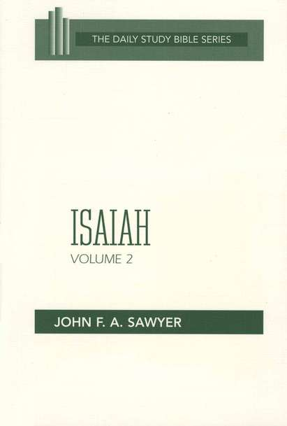 Isaiah, Volume 2: New Daily Study Bible [NDSB]