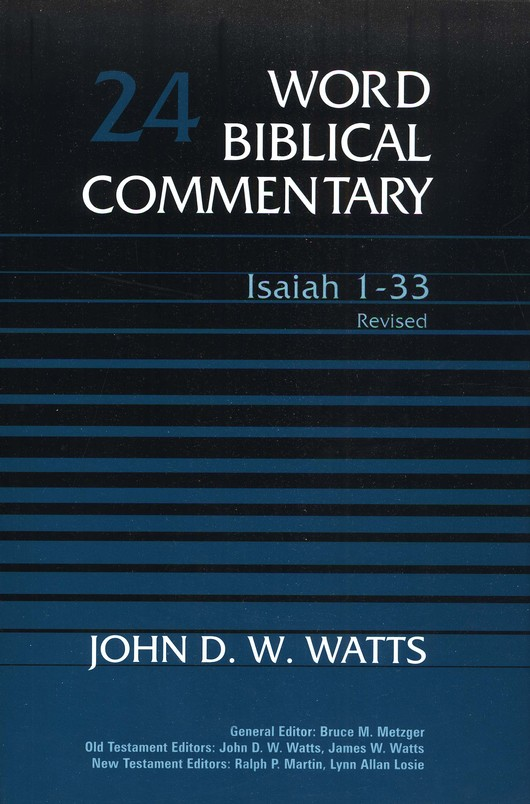 Isaiah 1-33, Revised: Word Biblical Commentary [WBC]
