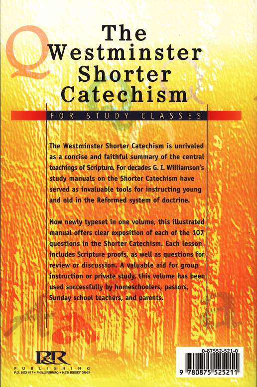 The Westminster Shorter Catechism: For Study Classes