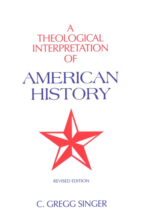 A Theological Interpretation of American History