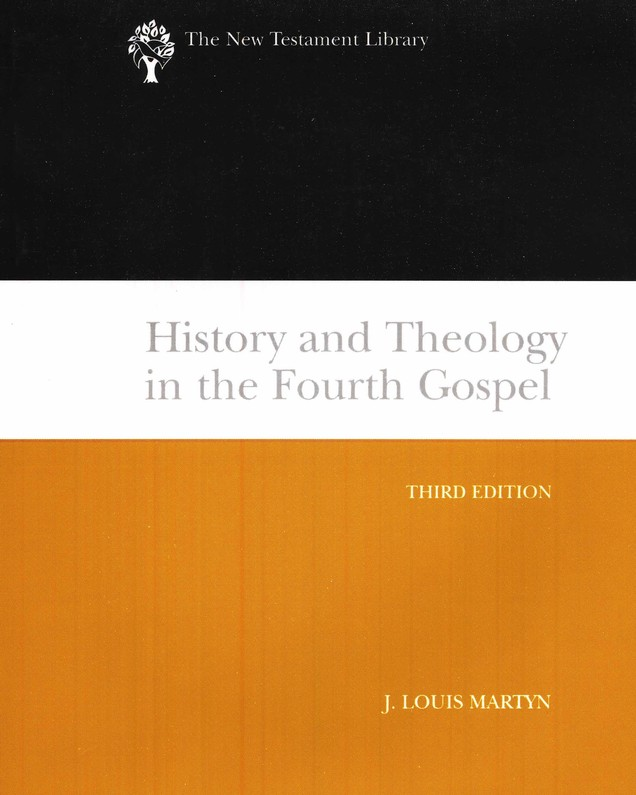 History and Theology in the Fourth Gospel: New Testament Library [NLT]