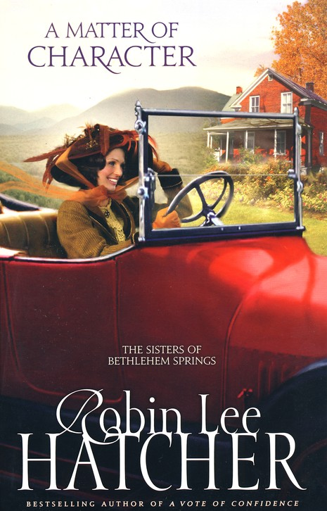 A Matter of Character, Sisters of Bethlehem Springs Series #3