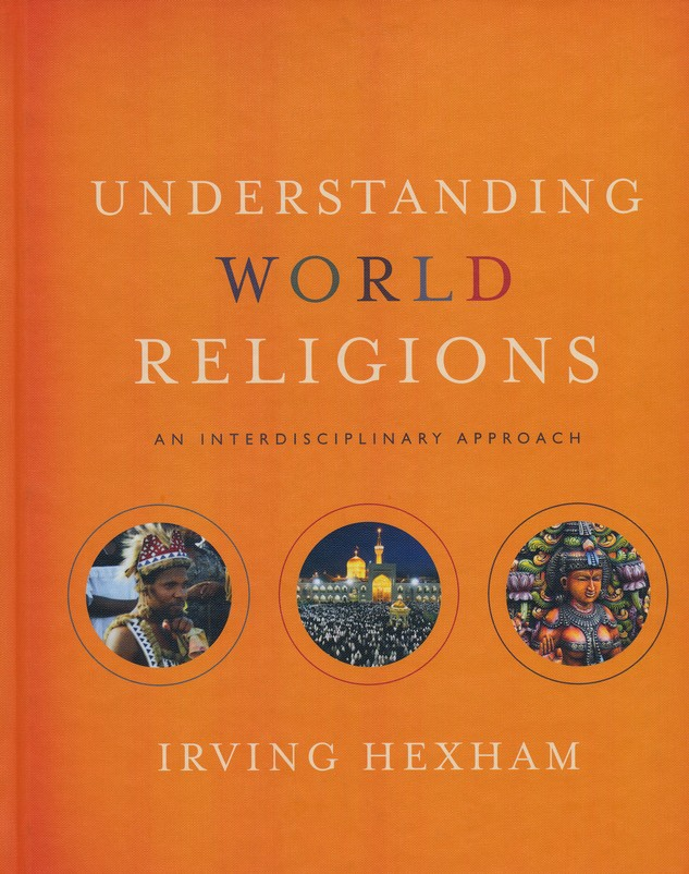 Understanding World Religions: An Interdisciplinary Approach