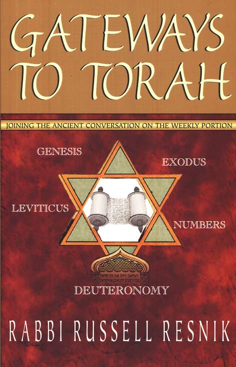 Gateways to Torah: Joining the Ancient Conversation on the Weekly Portion