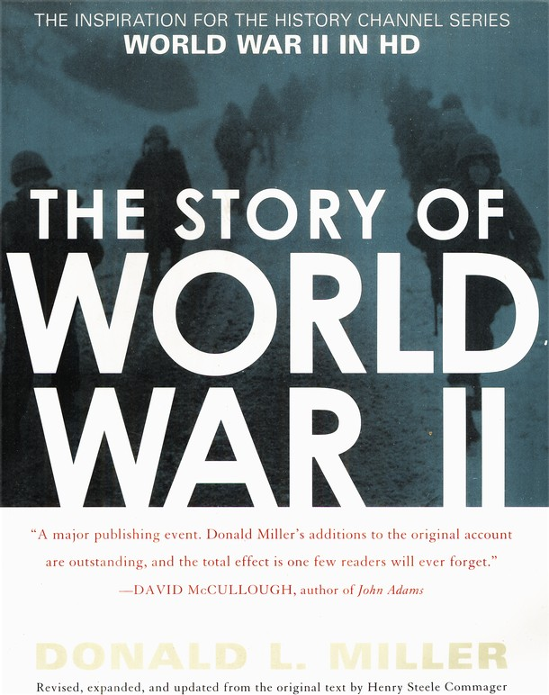Story of World War II: Revised, Expanded & Updated from the Original Text by Henry Steele Commager