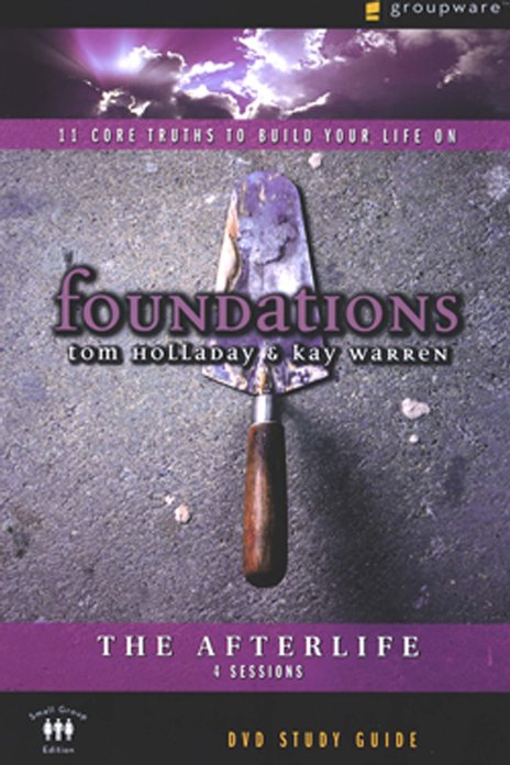 Foundations: The Afterlife Study Guide