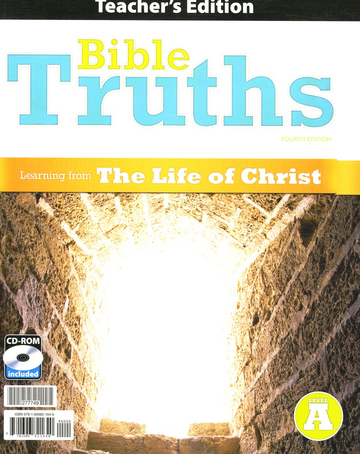 BJU Bible Truths Level A Teacher's Edition with CD-ROM (Grade 7) Fourth Edition