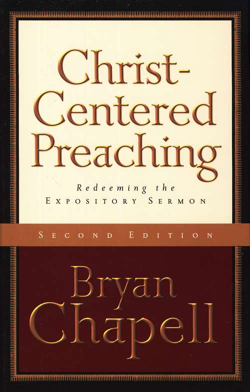 Christ-Centered Preaching, 2nd Edition