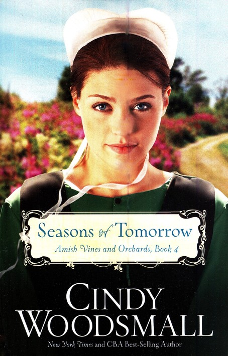 Seasons of Tomorrow, Amish Vines and Orchards Series #4