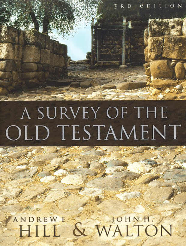 A Survey of the Old Testament, Expanded and Redesigned