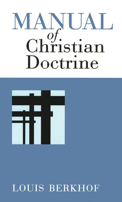 Manual of Christian Doctrine,