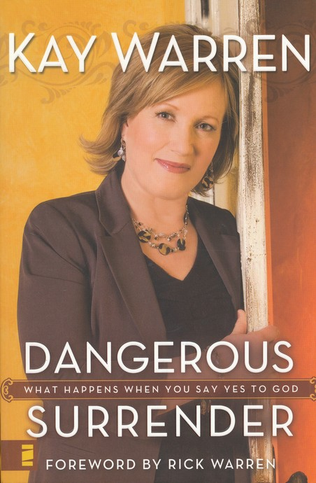 Dangerous Surrender: What Happens When You Say Yes to God - Slightly Imperfect