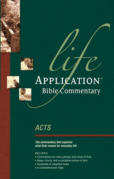 Acts, NLT Life Application Bible Commentary