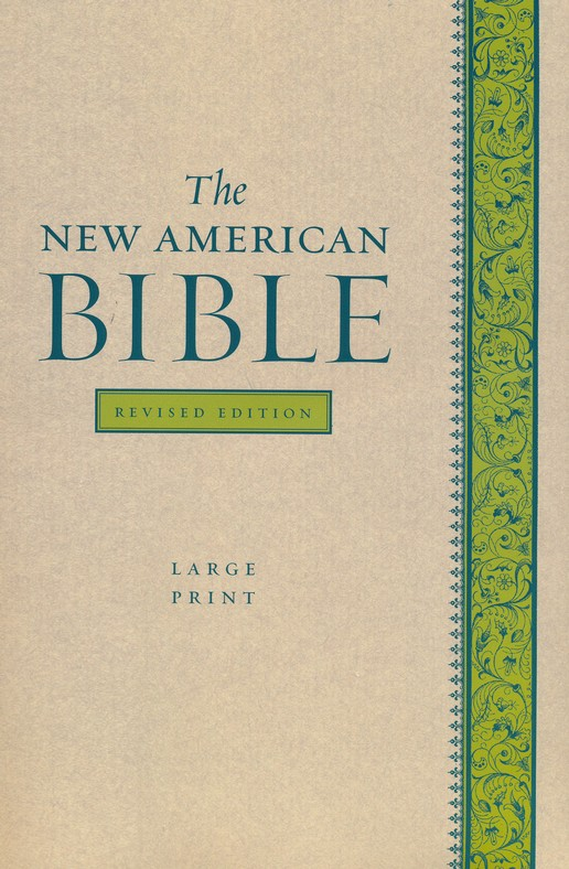 The New American Bible, Softcover, Large Print, Revised Edition