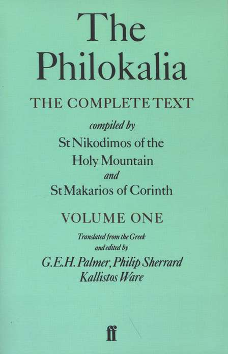 The Philokalia, Volume 1