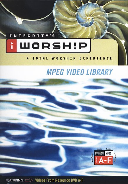 iWorship MPEG Video Library: Volumes A - F