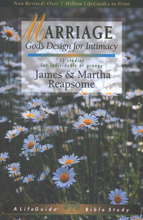Marriage: God's Design for Intimacy LifeGuide Topical Bible Studies