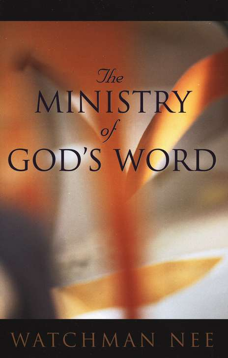 The Ministry of God's Word