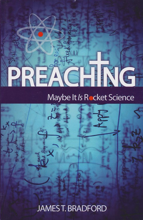 Preaching: Maybe It Is Rocket Science